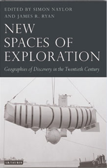 New Spaces of Exploration: Geographies of Discovery in the Twentieth Century