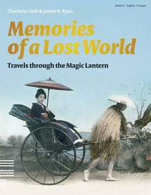 Memories of a Lost World: Travels through the Magic Lantern